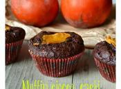Muffins ciocco-cachi: golosità!