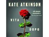 Vita dopo vita Kate Atkinson