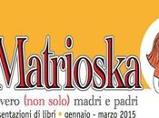 Matrioska ovvero (non solo) madri padri
