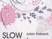 Slow cosmétique, consigli ricette efficaci cosmesi eco-bio Julien Kaibeck