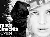 "Roma: ""Girando Cinecittà 1937-1989″"