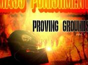 MASS PUNISHMENT, Proving Grounds, Vol.