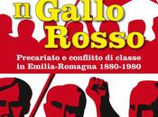 """gallo rosso"""": torna libro sulle lotte classe Emilia Romagna Valerio Evangelisti scrisse 1982"""