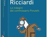 commissario Ponzetti indaga nella Roma Gadda Intervista Giovanni Ricciardi