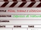 Capricci….si gira! nuovo concorso dedicato cinema Capricci Natura