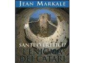 Santi Eretici? L'Enigma Catari. Libro Jean Markale