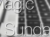 [VIDEO] MAGIC SUNDAY oggi domeniche saranno noiose, promesso.