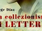 "Anteprima: COLLEZIONISTA LETTERE"" Jorge Diaz."