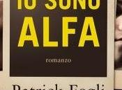 """Anteprima: SONO ALFA"""" Patrick Fogli"""