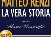 L'intoccabile Matteo Renzi vera storia (Davide Vecchi)