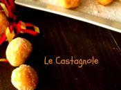 Castagnole...e queste sono proprio piaciute!