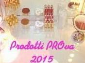 TAG: #ProdottiPROva 2015