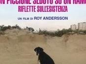 PICCIONE SEDUTO RAMO RIFLETTE SULL'ESISTENZA Andersson (2014)
