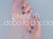 5minuti…dopo doccia