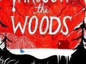 [Recensione] Through woods, Emily Carroll: amanti delle graphic novel dell'horror inquietante