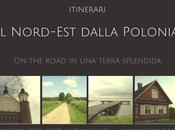 Itinerari: Nord-Est della Polonia