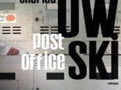 Teaser Tuesday- Post Office, Charles Bukowski.