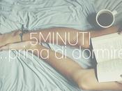 minuti...prima dormire