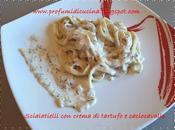Scialatielli crema tartufo caciocavallo