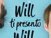 """Anteprima recensione: """"Will presento Will"""", John Green David Levithan"""