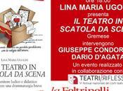 CATANIA: LINA MARIA UGOLINI presenta TEATRO SCATOLA SCENA Feltrinelli