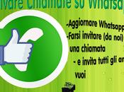 [Guida] Come attivare chiamate Whatsapp farsi invitare?