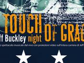 Zoppo... perde Touch Grace: notte dedicata Jeff Buckley Gary Lucas!