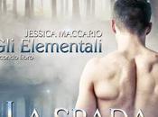 spada degli elfi secondo libro della serie Elementali Jessica Maccario