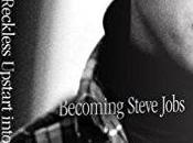 """""""Becoming Steve Jobs"""" Miglior Libro Scritto Sull'Ex Apple"""