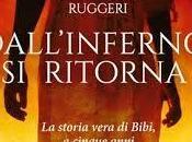 Dall'inferno ritorna, Christiana Ruggeri, l'incredibile storia Bibi
