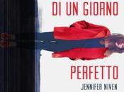 Recensione anteprima, Raccontami giorno perfetto Jennifer Niven.