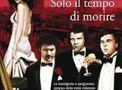 """Paolo Roversi, """"Solo tempo morire"""""""
