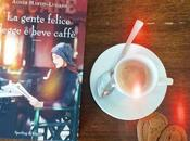 gente felice legge beve caffè Agnes Martin-Lugand