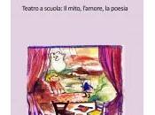 ultimo libro: Teatro scuola mito, l'amore, poesia