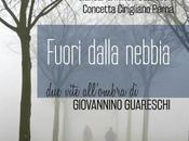 FUORI DALLA NEBBIA vicenda figlio segreto Guareschi intervista alle autrici Giancarla Minuti Concetta Cirigliano Perna