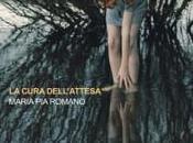 """cura dell'attesa"""" Maria Romano"""