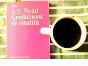 A.S. Byatt, Gradazioni vitalità.