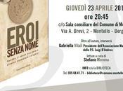 "Tour presentazioni ""Eroi senza nome"": Montello (BG), 23.04.2015"