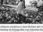 scrittura creativa fiction reale: workshop fotografia Monika Bulaj
