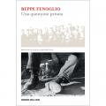 Beppe Fenoglio questione privata