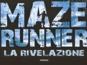 Maze Runner. rivelazione James Dashner