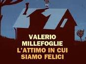 Valerio Millefoglie L'attimo siamo felici