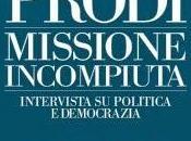 """""""missione incompiuta"""", (tentativi politica (rischio critica..."""
