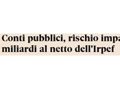 Conti pubblici: rischio miliardi euro