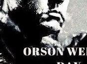 (orson welles day): storia immortale