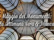Maggio monumenti |Programma Settimana Nera&Bianca 8-14 maggio