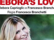 ROMA: Debora Caprioglio DEBORA'S LOVE DEBUTTO NAZIONALE TEATRO BELLA MONACA
