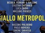 """Nuove Uscite """"Giallo Metropoli"""" cura Massimo Polidoro"""