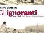 """""""Gli ignoranti Vino libri: diario reciproca educazione"""" Étienne Davodeau"""
