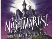 """Uscita: """"NIGHTMARES! SPEGNETE QUELLA LUCE"""" Jason Segel Kirsten Miller."""